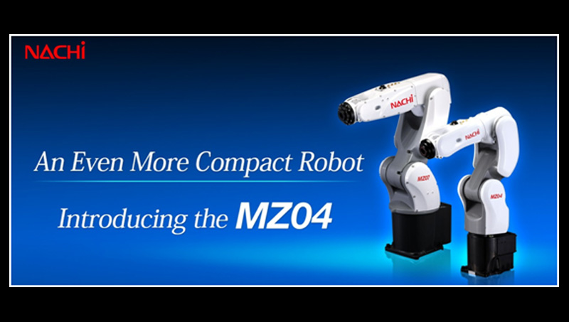 Simultaneous Global Launch of the World's Fastest and Lightest Compact Robot (MZ04)
